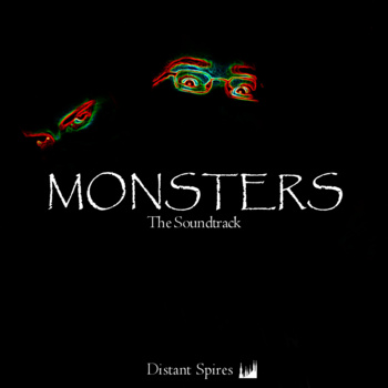 Monsters: The Soundtrack Now Released